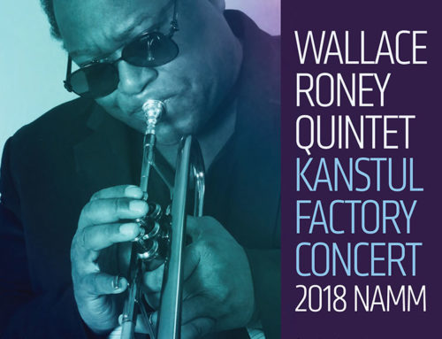 Wallace Roney Quintet to perform in concert at the Kanstul factory during 2018 NAMM Show